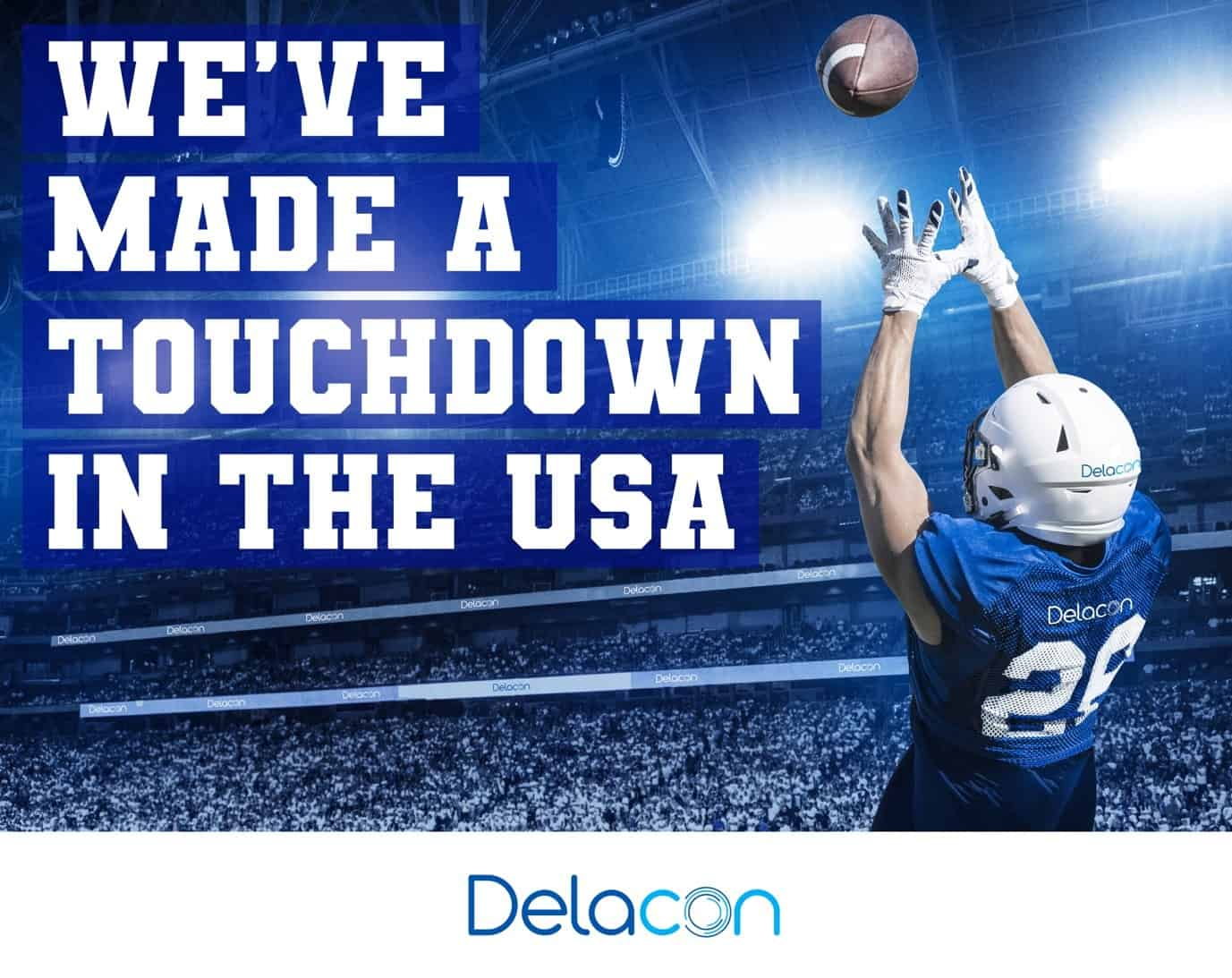 Delacon scores a tocuhdown in the united states